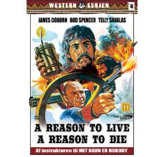 A reason to live, a reason to die. billede