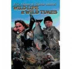 Eric Adams and Chester Moore's Wild Life & Wild Times billede
