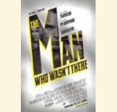 The Man Who Wasn't There billede